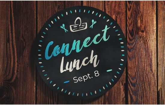 Join Us For Connect Lunch September 8