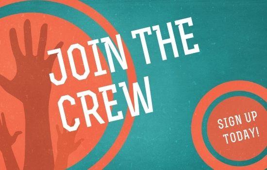 Volunteer Opportunities – Join The Crew!