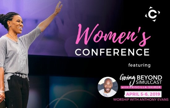 Women's Conference Featuring Priscilla Shirer April 5-6