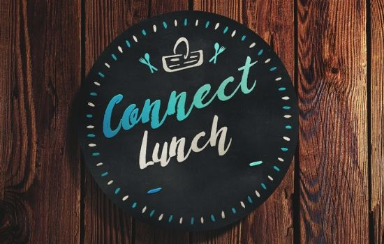 Join Us For Connect Lunch