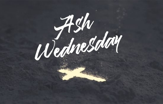 Ash Wednesday Service February 26 at 7 PM