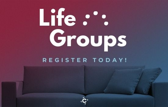 Register for a Life Group!