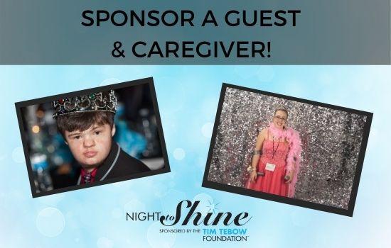Sponsor a Night to Shine Guest/Caregiver
