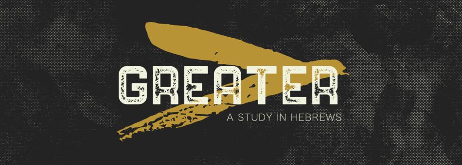 Greater : Greater Faith